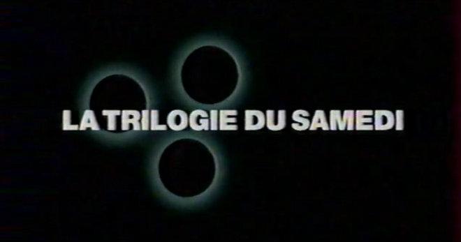 trilogie samedi m6